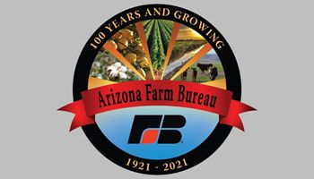 Arizona Farm Bureau President Reflects on Our 100 Years of History